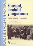 Etnicidad, identidad y migraciones