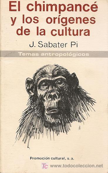 El chimpance y los origenes de la cultura